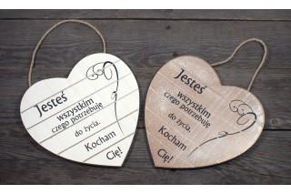 """Drewniane serce z sentencją """"Jesteś wszystkim czego potrzebuje do życia. Kocham Cię!"""""""